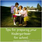 Tips for Preparing Your Kindergartener For School