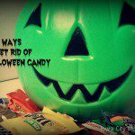 5 Ways To Rid Yourself Of Halloween Candy