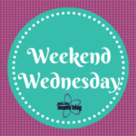 Weekend Wednesday: October 3-5th