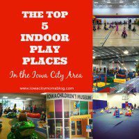 Top 5 Indoor Play Places in Iowa City