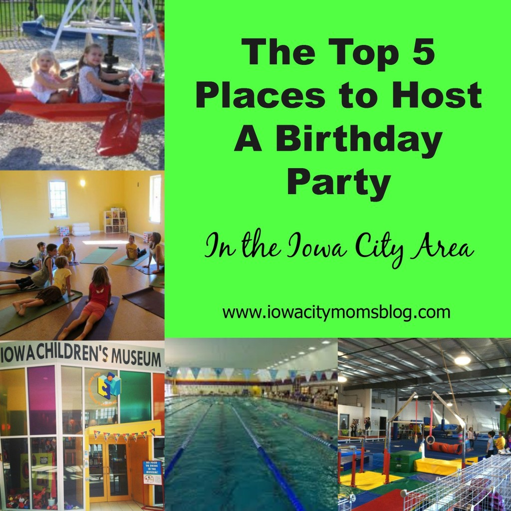 Top 5 Places To Host Kids' Birthday Parties in Iowa City