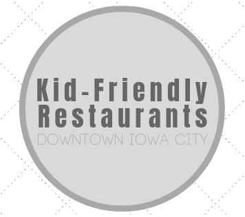 Kid Friendly restaurants in downtown Iowa City Ped Mall