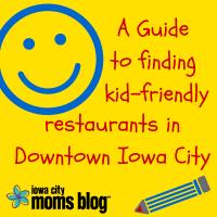 Kid-FriendlyRestaurants in Downtown Iowa