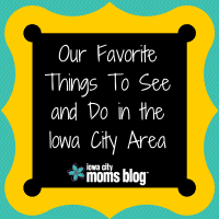 favorite things to see and do in iowa city