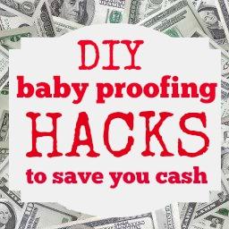 babyproofing hacks save money