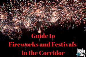 Fireworks and Festivals in the Corridor