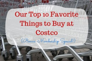 Top 10 Favorite Things to Buy at Costco