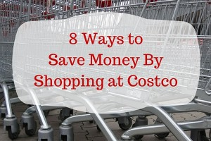 8 ways to save money shopping at costco