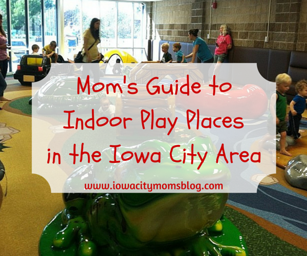 indoor play places in iowa city, indoor play places in coralville, indoor play places in north liberty