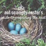 The Not-So-Empty-Nester's Guide