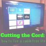 Cutting the Cord:  How to Live a Cable-Free Life