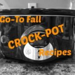 Go-To Fall Crock-Pot Recipes