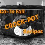 Go-To Fall Crock-Pot Recipes
