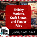 Holiday Markets, Craft Shows, and Vendor Fairs in the Iowa City Corridor