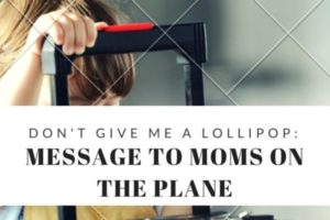 Message to moms on plane
