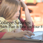 College Savings: Which Plan is Best for Your Family?