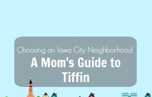 A Mom's Guide to Tiffin