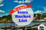 ultimate iowa bucket list