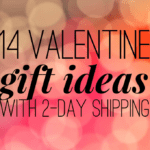 14 Valentine Gifts with 2-Day Shipping
