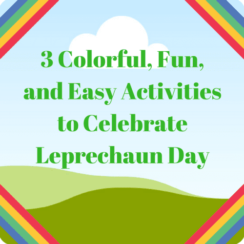 st. patrick's day leprechaun day rainbow activities
