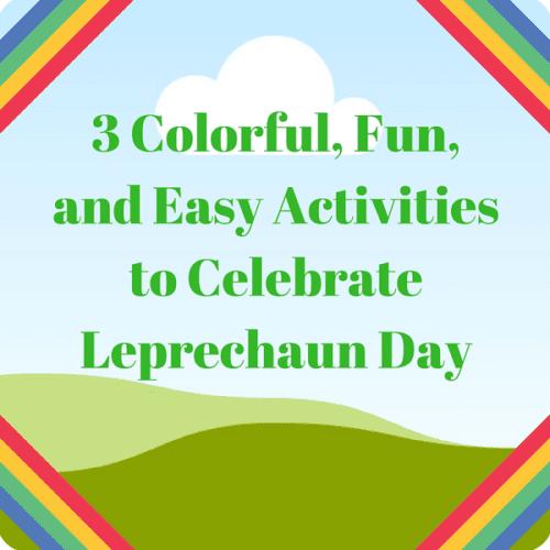 st. patrick's day leprechaun day rainbow activities