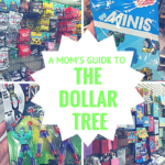 A Mom's Guide to The Dollar Tree