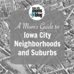 The Ultimate Guide to Iowa City Neighborhoods and Suburbs