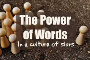 icmb power of words culture slurs language retard