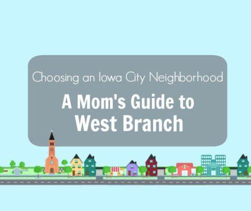 iowa city neighborhoods suburbs west branch