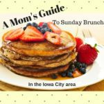 Yummm, Brunch!  Where to get Sunday Brunch in the Iowa City Area