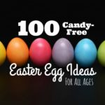 100 Candy-Free Easter Egg Ideas for Every Age