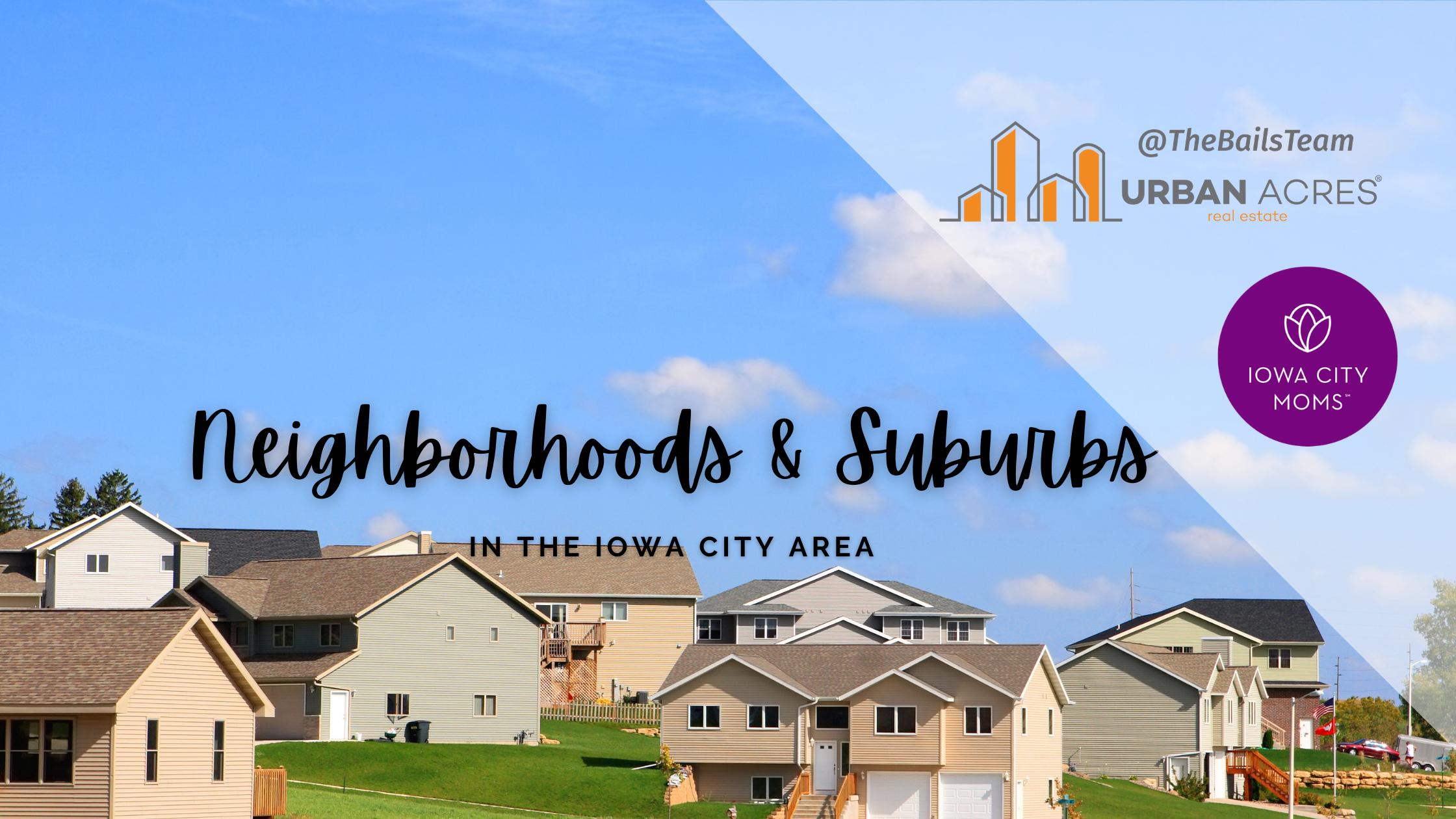 Iowa City Neighborhoods and Suburbs
