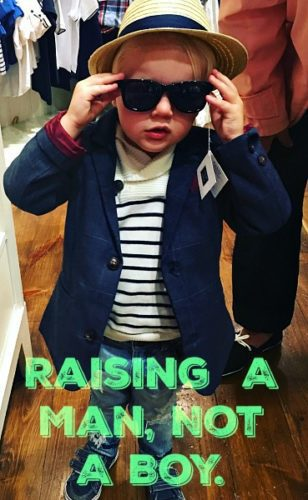 raising a man not a boy boys men