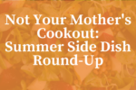 Not Your Mother's Cookout_ A Sum