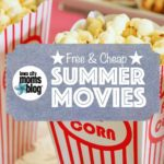 Free & Cheap Summer Movies in the Iowa City Area (+ Free Printable!)