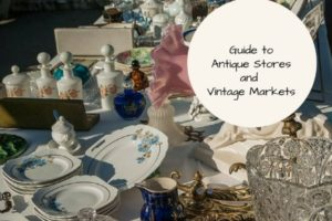 Guide to Antique Stores and Vintage Markets