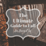 The Ultimate Guide to Fall in Iowa City