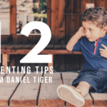 12 Parenting Tips from Daniel Tiger