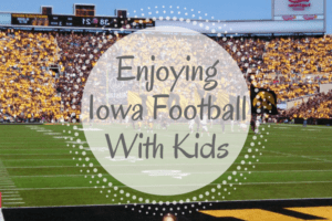 Enjoying Iowa Football With Kids
