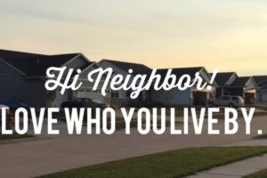 Hi Neighbor!