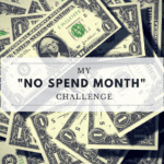 "My ""No-Spend Month"" Challenge {Spoiler: I Survived and Target is Still in Business}"