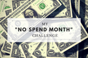 My No Spend Month Challenge 01