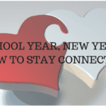 School Year, New Year: How to Stay Connected