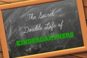 SecretDoubleLifeOfKindergarteners02