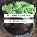 Just a Bunch of Hocus Pocus – DIY Witch's Cauldron