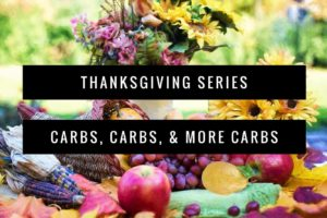 thanksgiving carbs recipes