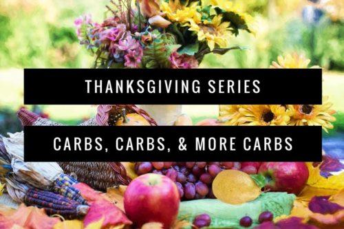 thanksgiving carbs recipes