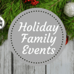 Iowa City Area Holiday Activities for the Whole Family