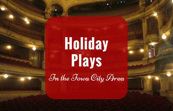 Holiday Plays in the Iowa City Area