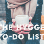 The Hygge To-Do List: 15 Ways to Embrace Cozy This Winter